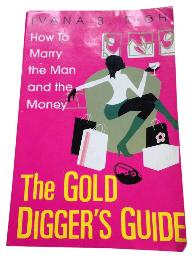 gag gift book gold diggers guide tradesy rh tradesy com gold digger's guide free download gold digger's guide baje fletcher